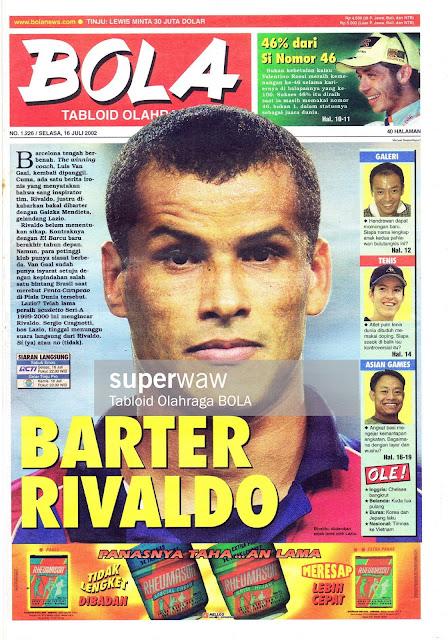 TABLOID BOLA: BARTER RIVALDO