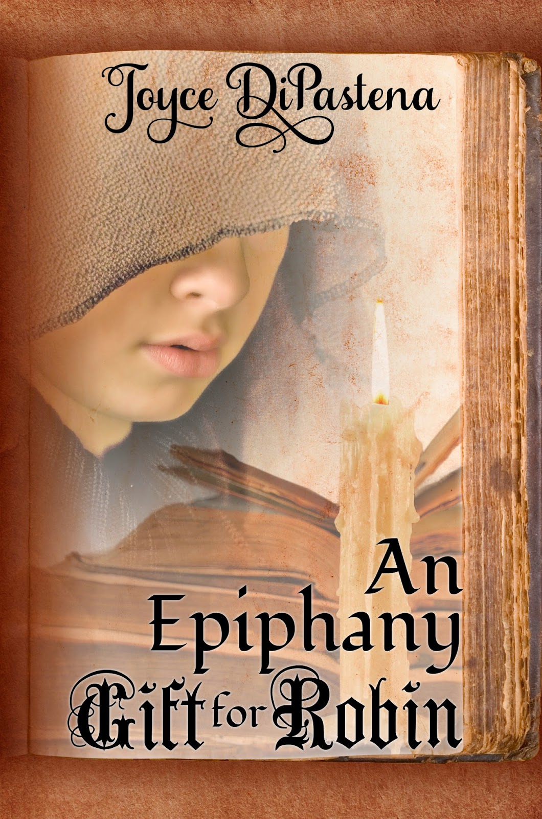 An Epiphany Gift for Robin by Joyce DiPastena