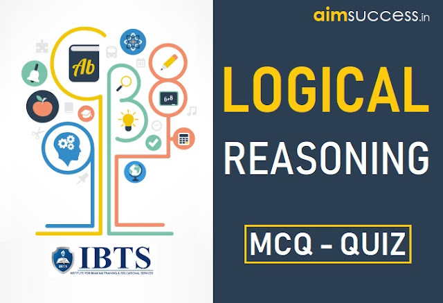 Reasoning MCQ for RRB PO/Clerk Mains 2018: 13 September