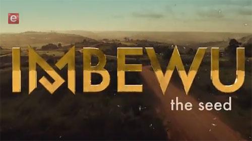 Imbewu (The Seed) Teasers
