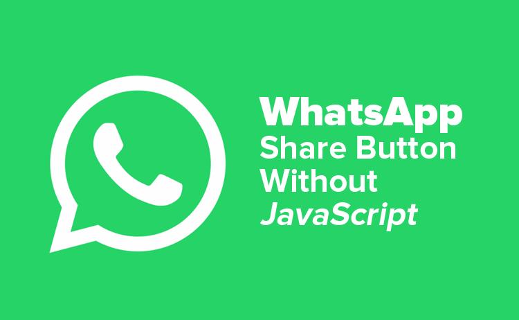 Membuat Tombol Share WhatsApp Tanpa JavaScript
