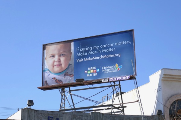 Make March Matter Childrens Hospital LA billboard