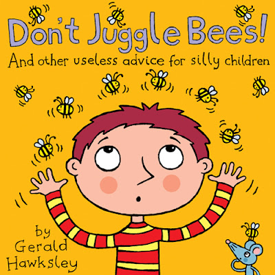 Cover illustration for Don't Juggle Bees, A silly rhyming kindle picture book for children by Gerald Hawksley