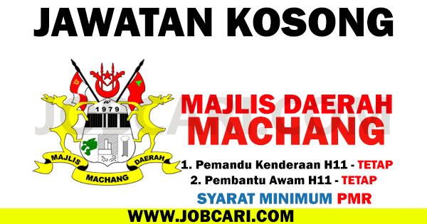 JAWATAN KOSONG MAJLIS DAERAH MACHANG 2016 KELULUSAN PMR