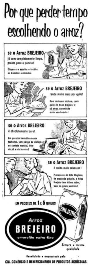 Propaganda do Arroz Brejeiro na metade dos anos 50: economia de tempo na hora de escolher o arroz.