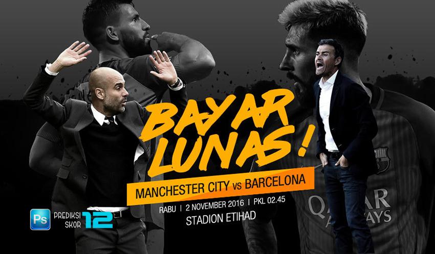 Prediksi Manchester City vs Barcelona 2 November 2016