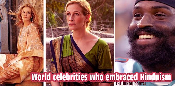 World celebrities who embraced Hinduism (Sanatan Dharma) !