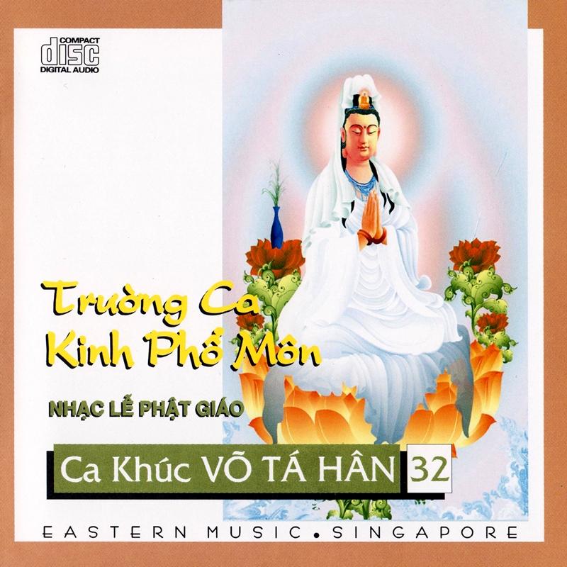 Eastern CD - Ca Khúc Võ Tá Hân 32 - Trường Ca Kinh Phổ Môn (NRG)
