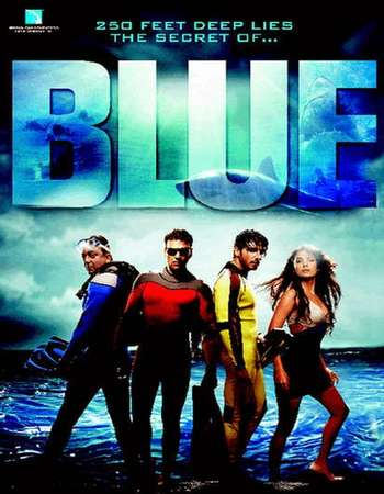 Poster Of Blue 2009 Hindi 350MB BRRip 480p Free Download Watch Online