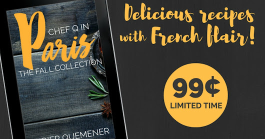 Chef Q in Paris: The Fall Collection is on Sale for $0.99!