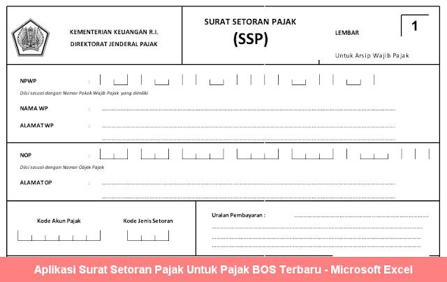 Aplikasi Surat Setoran Pajak Untuk Pajak BOS Terbaru
