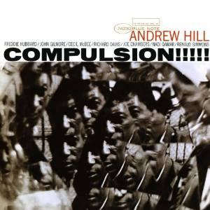 Andrew Hill - Compulsion!!!!! (1965)