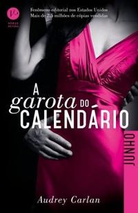RESENHA: A Garota do Calendário (Junho) - Audrey Carlan