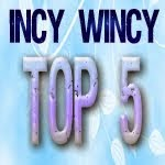 top5 chez Incy Wincy