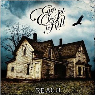 Eyes Set To Kill - Reach (2008)