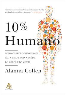 10% Humano, Alanna Collen, Editora Sextante