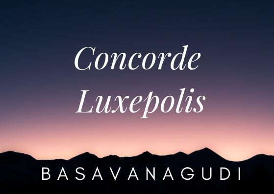 Concorde Luxepolis Basavanagudi