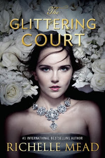 The Glittering Court by Richelle Mead (ePub | Pdf)