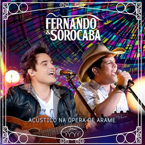 Fernando e Sorocaba – Acústico na Ópera de Arame