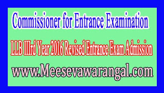 Commissioner for Entrance Examination LLB IIIrd Year 2016 Revised Entrance Exam Admission