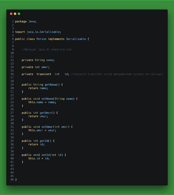 ialah salah satu proses yang dipakai di dalam bahasa pemrograman Java  Mengenal Contoh Penggunaan Serialization dan Deserialization di Java