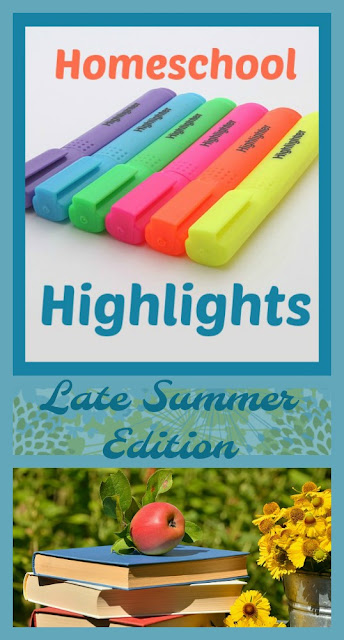 Homeschool Highlights - Late Summer Edition on Homeschool Coffee Break @ kympossibleblog.blogspot.com