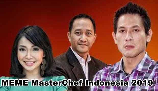 Meme MasterChef Indonesia 2019