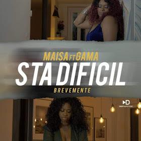 Maisa Feat Gama - Sta Difícil