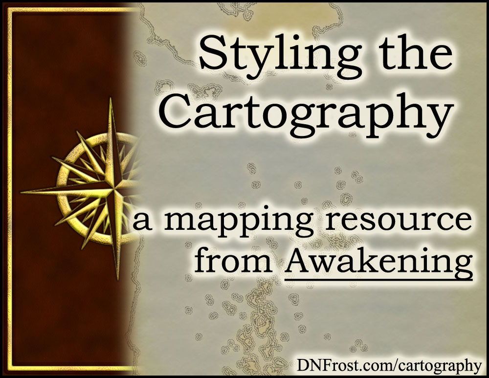 Styling the Cartography: planning for old-world inaccuracy http://DNFrost.com/cartography #TotKW A resource directory for Awakening: Book 1 by D.N.Frost @DNFrost13 Part of a series.