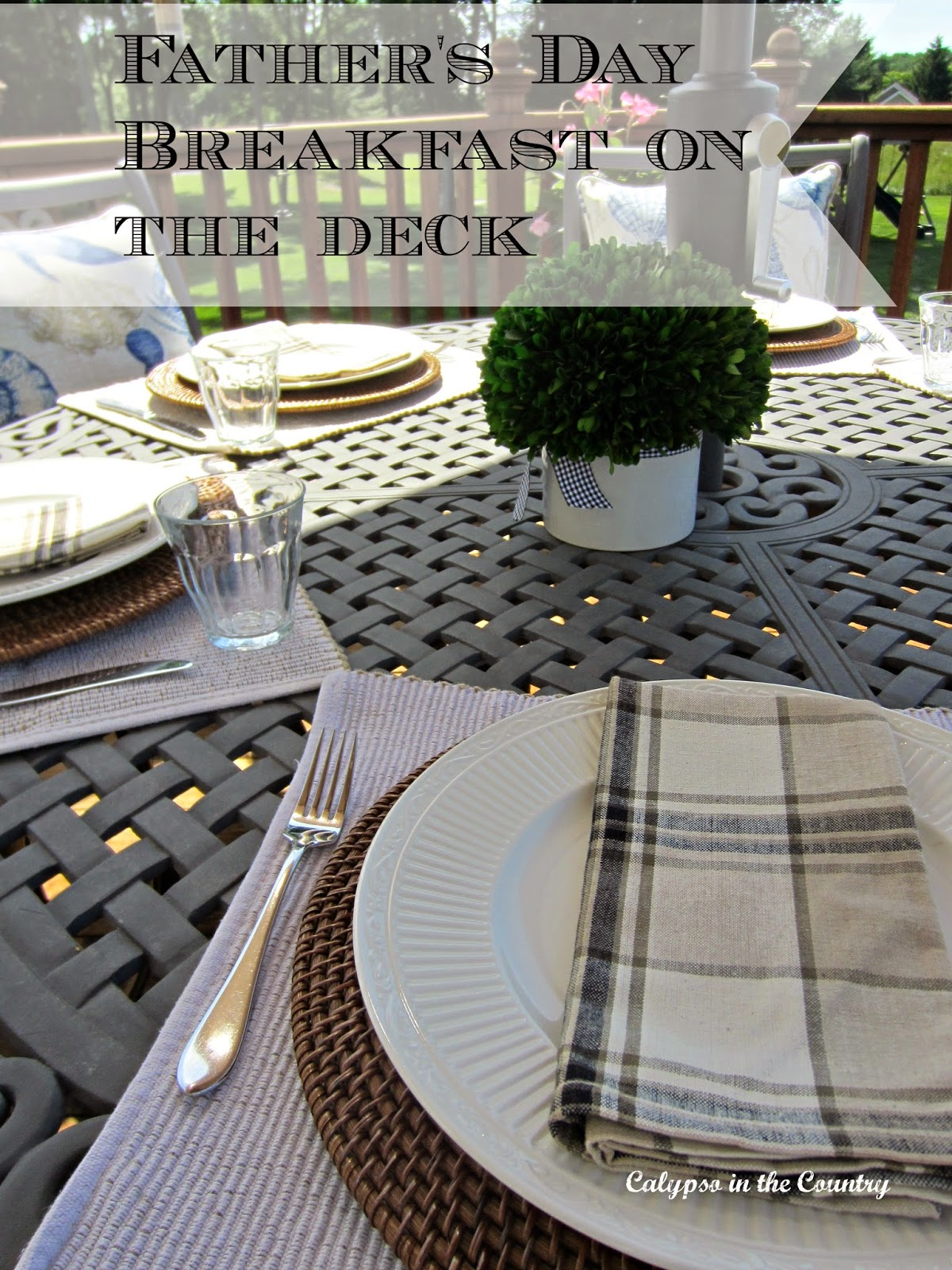 Father's Day Table Setting - Breakfast on the deck with Dad