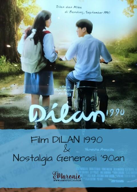 film dilan nostalgia generasi an eryvia maronie