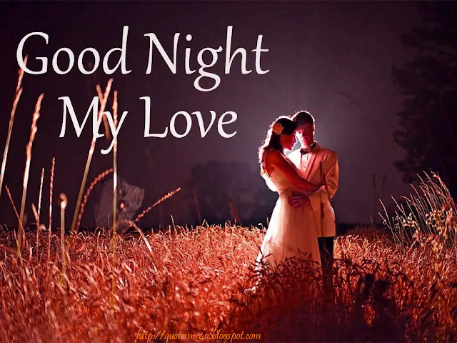 Good night my love in photos