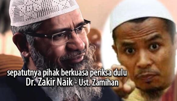 """Pihak Berkuasa Kena Tapis Dulu Dr Zakir Naik"", Kata Ustaz Zamihan"
