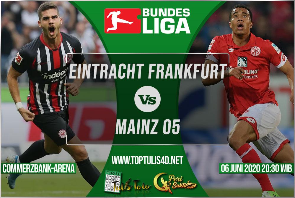 Prediksi Eintracht Frankfurt vs Mainz 05 06 Juni 2020