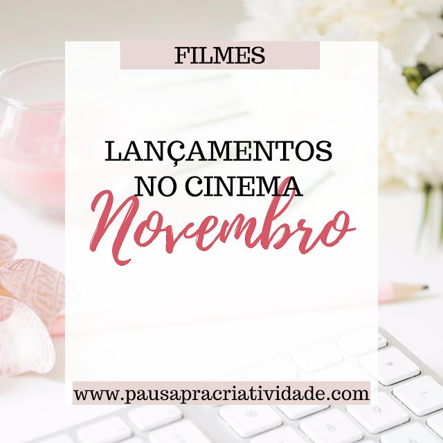 Filmes que serão lançados em novembro