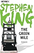 https://www.amazon.de/Green-Mile-Roman-Stephen-King/dp/3453435842/ref=sr_1_3?ie=UTF8&qid=1483814911&sr=8-3&keywords=the+green+mile