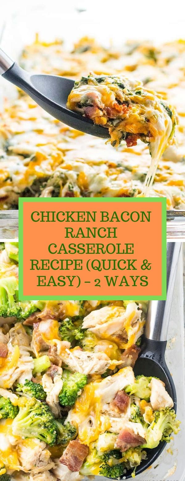 CHICKEN BACON RANCH CASSEROLE RECIPE (QUICK & EASY) – 2 WAYS #easyrecipes