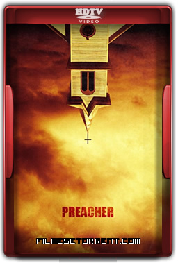 Preacher 1ª Temporada Torrent 2016 HDTV 720p e 1080p Legendado Dublado
