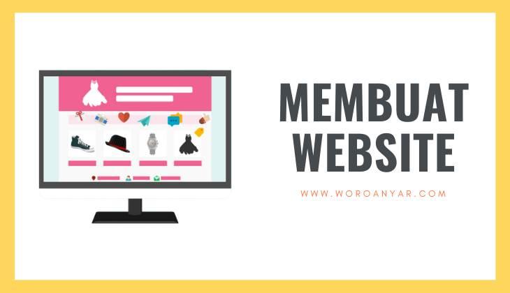 Membuat Website (Termasuk Memanfaatkan Website Builder dari Rumahweb)