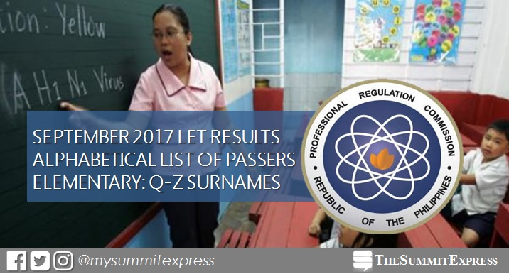 Q-Z Passers List: September 2017 LET Results Elementary