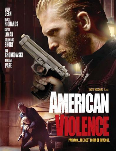 Ver American Violence (2017) Online