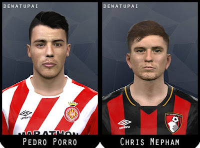 PES 2017 Faces Pedro Porro & Chris Mepham by Dewatupai