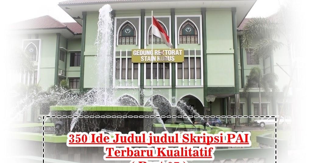 350 Ide Judul Judul Skripsi Pai Terbaru Kualitatif Part 07 Makalah Pedia