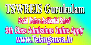 TSWREIS Telangana Gurukulam Social Welfare Residential School 9th Class Admissions Online Apply