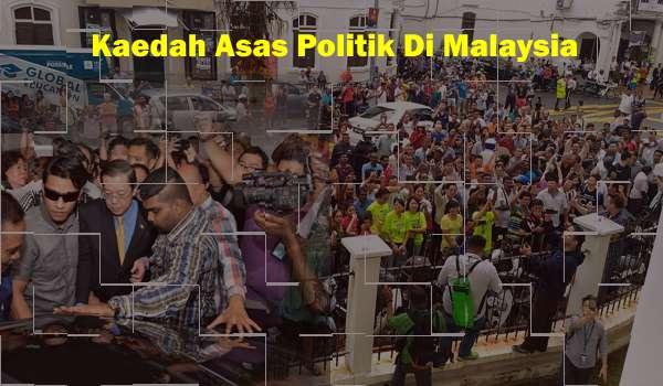 Kaedah Asas Politik Di Malaysia