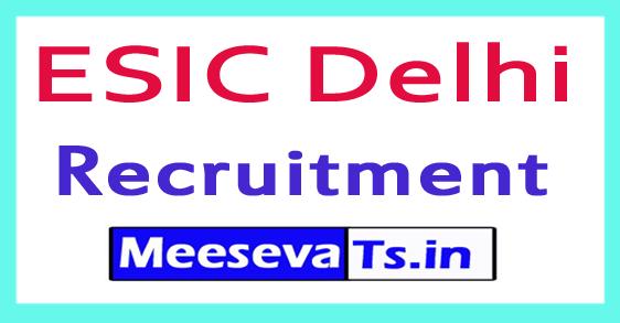 Employees State Insurance Hospital ESIC Delhi Recruitment