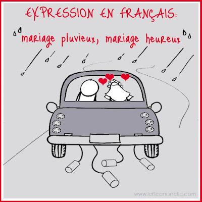 expression en français, mariage pluvieux mariage heureux, FLE, le FLE en un 'clic'