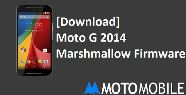Moto G 2nd Generation Android 6.0 Marshmallow Firmware available