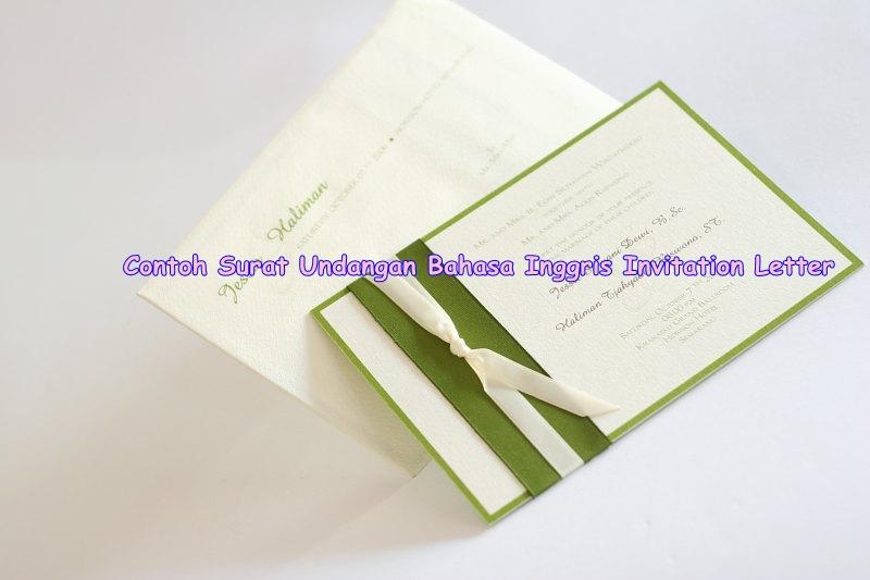 Contoh Surat Undangan Bahasa Inggris Invitation Letter