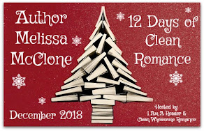 12 Days of Clean Romance featuring Melissa McClone – 6 December